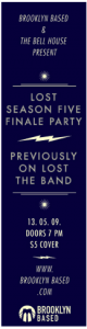 """The """"Lost"""" finale party at Brooklyn's Bell House, sponsored by Brooklyn Based."""
