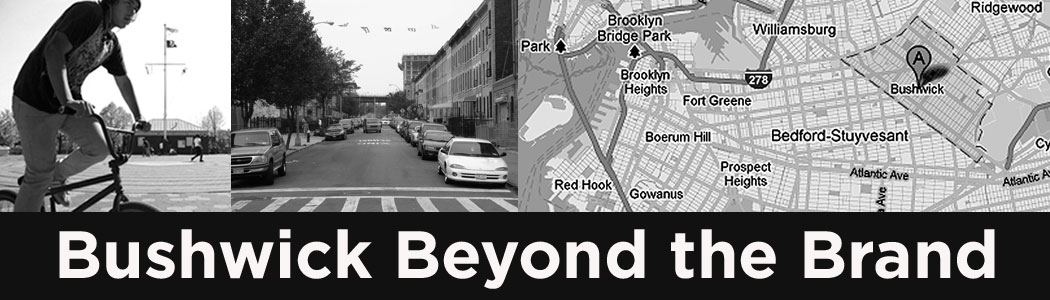 Bushwick Beyond the Brand